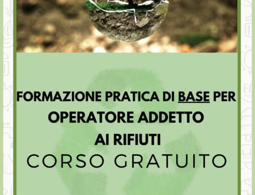 Corso gratuito di FORMAZIONE PRATICA DI BASE PER OPERATORE ADDETTO AI RIFIUTI